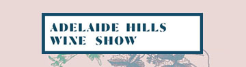 Adelaide Hills Wine Show